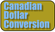 Canadian  Dollar Conversion